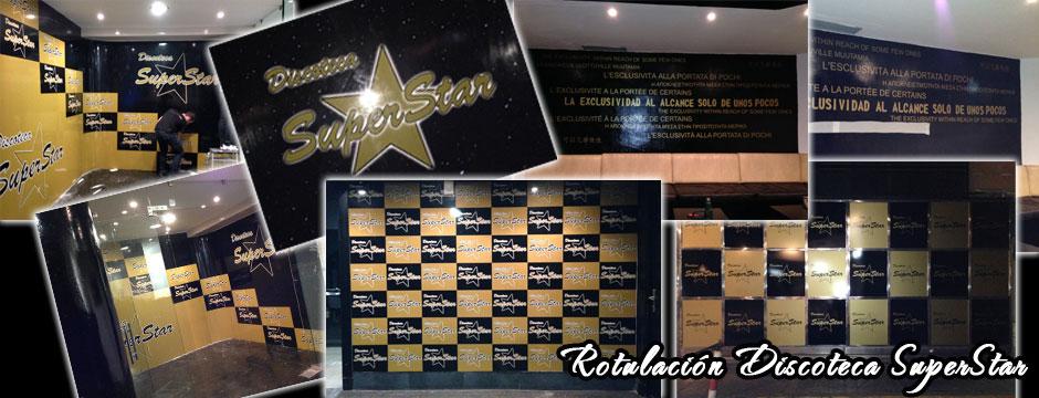 Rotulacion Discoteca SuperStar Fuengirola